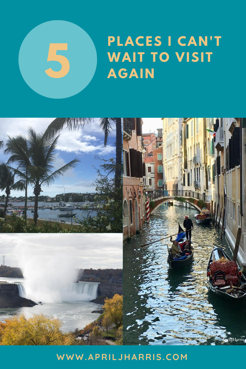 3 of 5 Places I Can't Wait To Visit Again - Venice, Bermuda and Niagara Falls