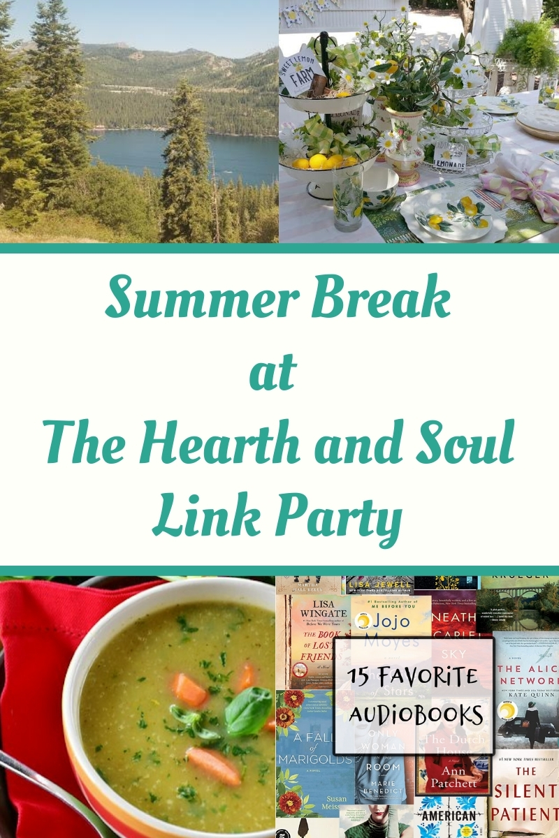 Summer Break at the Hearth and Soul Link Party - featured posts