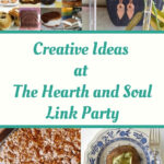 Creative Ideas Featured Posts at the Hearth and Soul Link Party