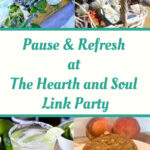 Pause and refresh at the Hearth and Soul Link Party - featured posts