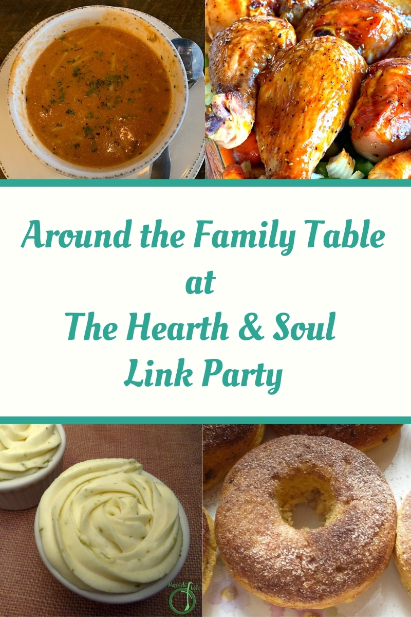 Around the Family Table Featured Posts at The Hearth and Soul Link Party