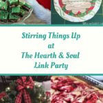 Stirring Things Up at The Hearth and Soul Link Party featured posts