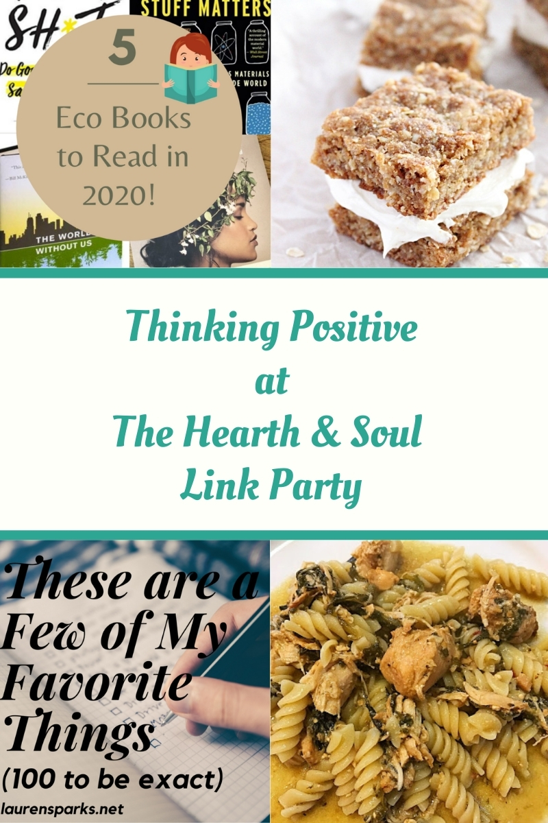 Thinking Positive at The Hearth and Soul Link Party - featured posts