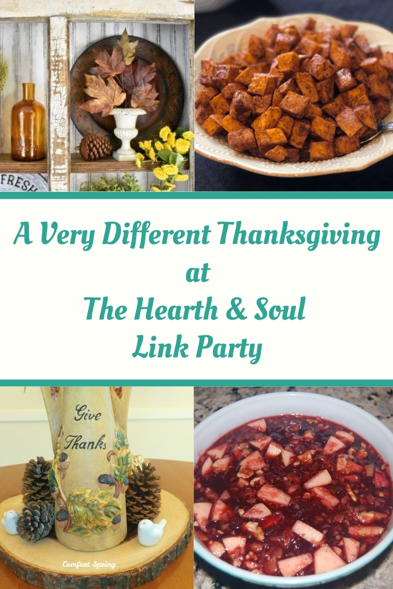 A Very Different Thanksgiving - featured posts at the Hearth and Soul Link Party