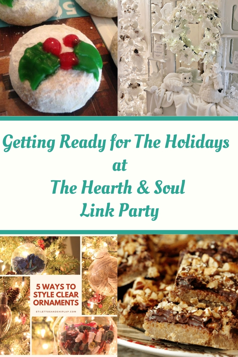 Getting Ready for the Holidays at the Hearth and Soul Link Party featured posts