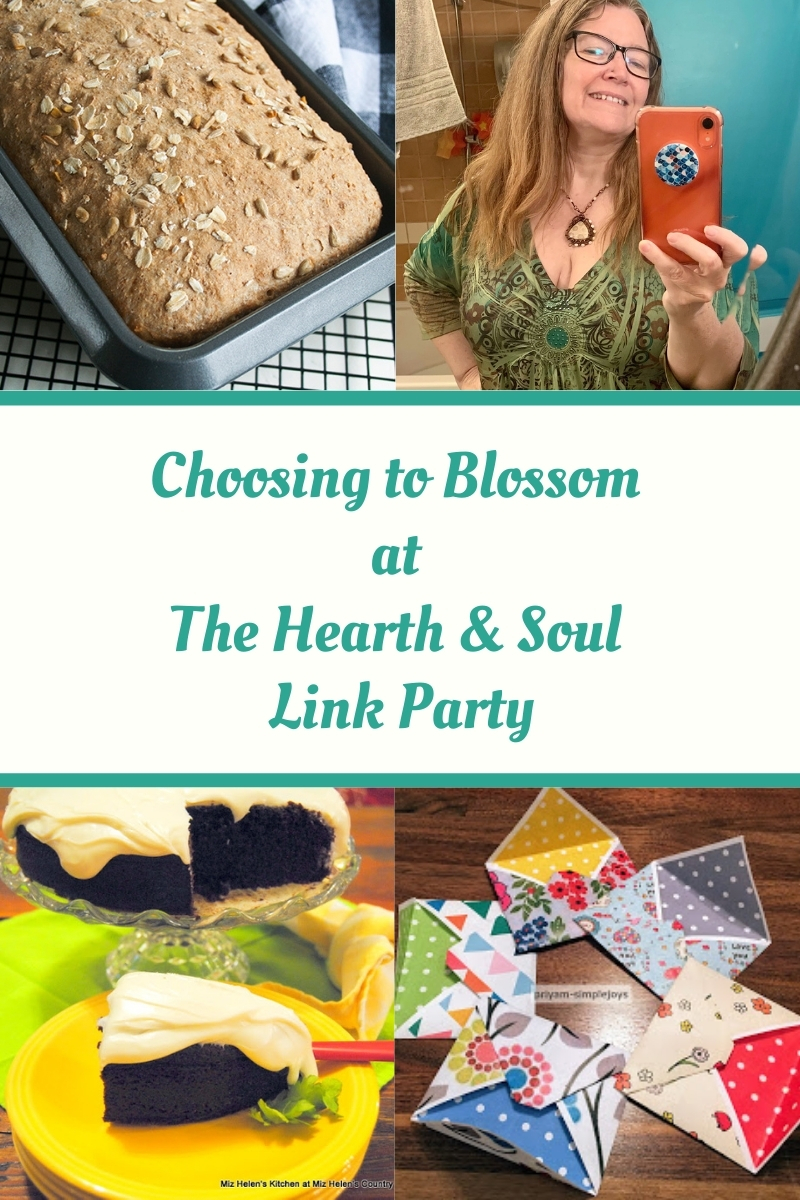 We are choosing to blossom at the Hearth and Soul Link Party, feeding body and soul with ideas and inspiration to make the most of Spring.