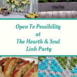 Ideas and Inspiration to help you be Open to Possibility - featured posts