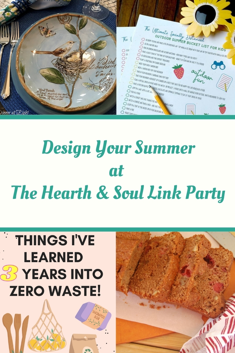 Design Your Summer featured posts at the Hearth and Soul Link Party