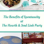 The Benefits of Spontaneity at Hearth and Soul Featured Posts