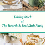 Taking Stock at The Hearth and Soul Link Party featured posts