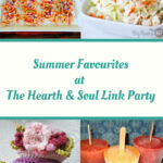 Summer Favourites Featured Posts at the Hearth and Soul Link Party