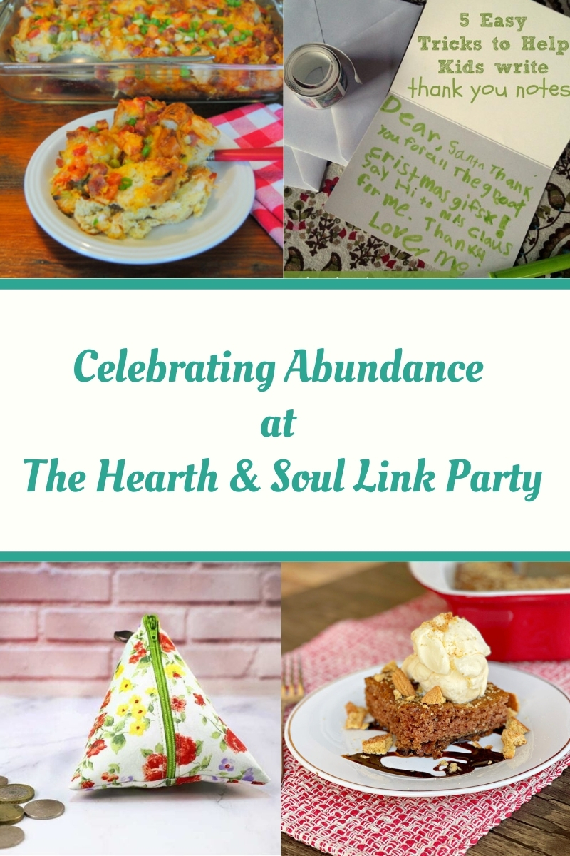 Celebrating Abundance at the Hearth and Soul Link Party - featured posts