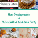 New Developments featured posts at the Hearth and Soul Link Party